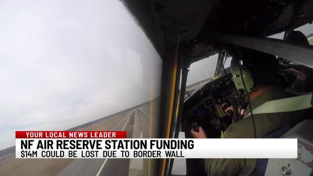 $14-million in funding for Niagara Falls Air Reserve Station could be lost due to Border Wall