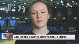 """Hanna Hall: """"You aren't weak because you have a mental illness"""""""
